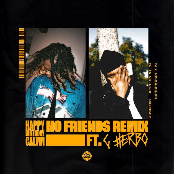 happybirthdaycalvin no friends remix