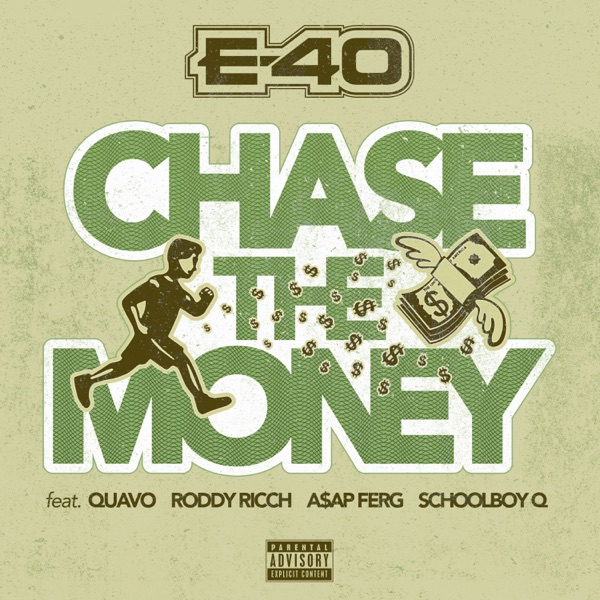 e-40 chase the money