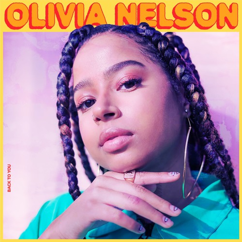 Olivia Nelson Back To You