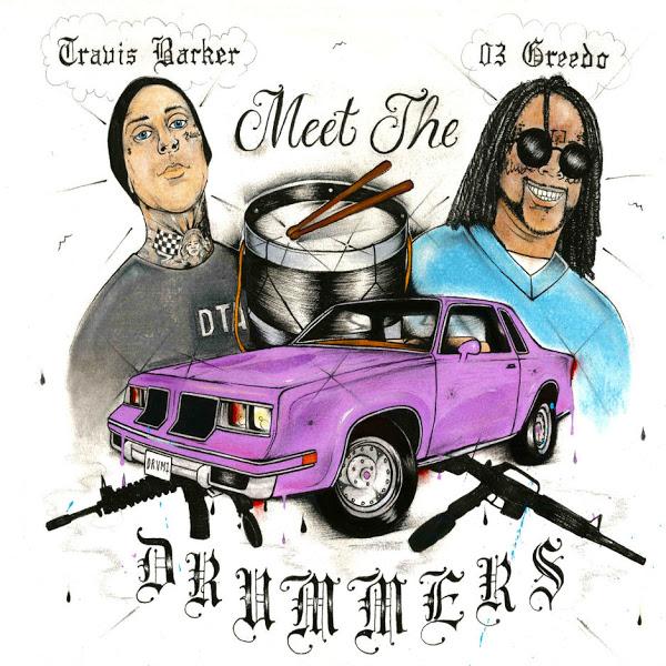 03 greedo travis barker meet the drummers