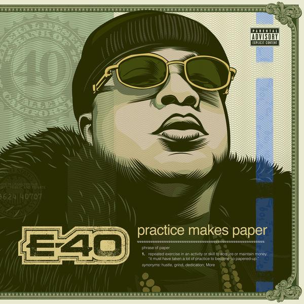 e-40 practice makes paper