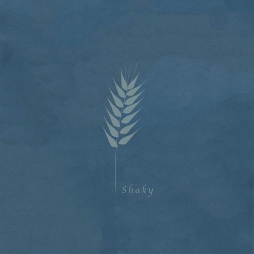 lately. shaky