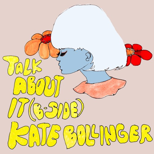 kate bollinger talk about it b side