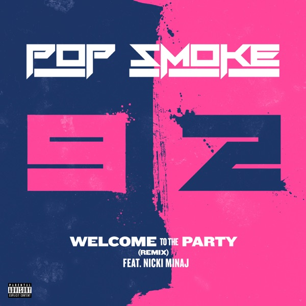 pop smoke welcome to the party remix