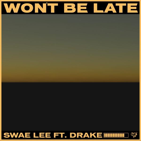 swae lee won't be late
