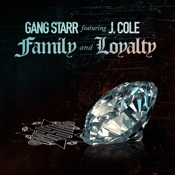 gang starr family & loyalty