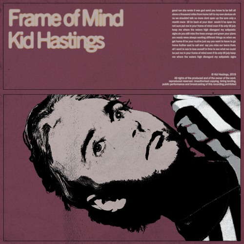 kid hastings frame of mind