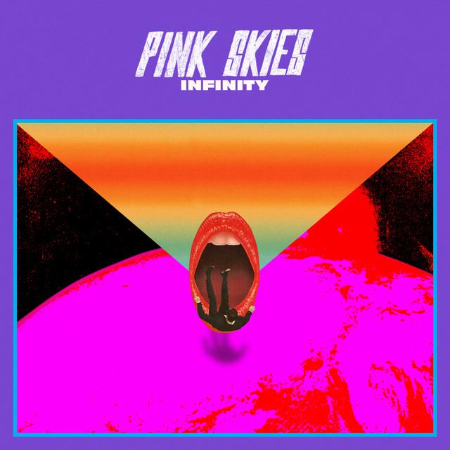 pink skies infinity