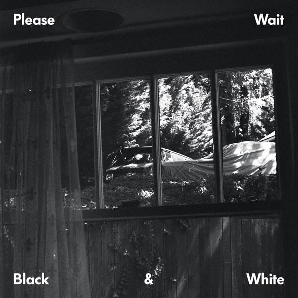 please wait black & white