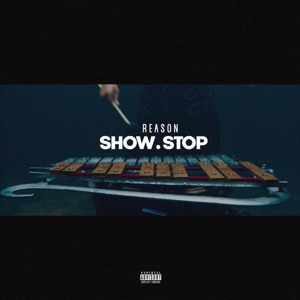 REASON show stop
