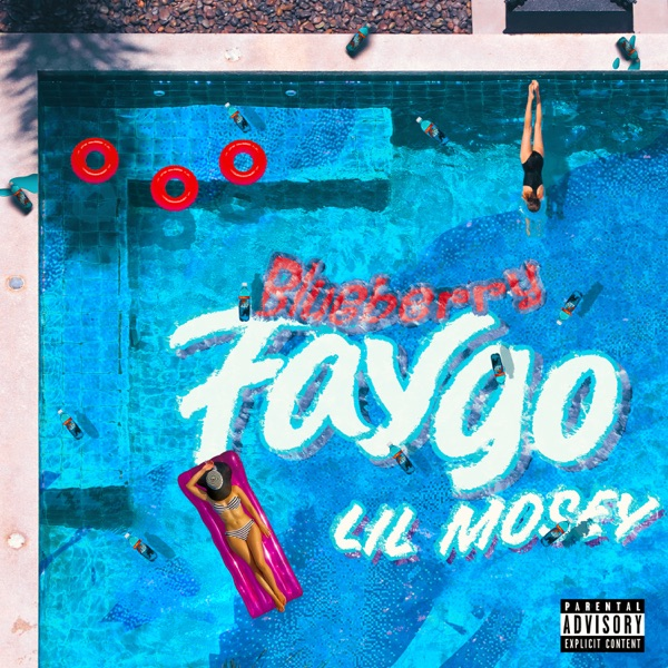 lil mosey blueberry faygo