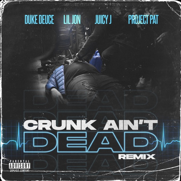 duke deuce crunk aint dead remix
