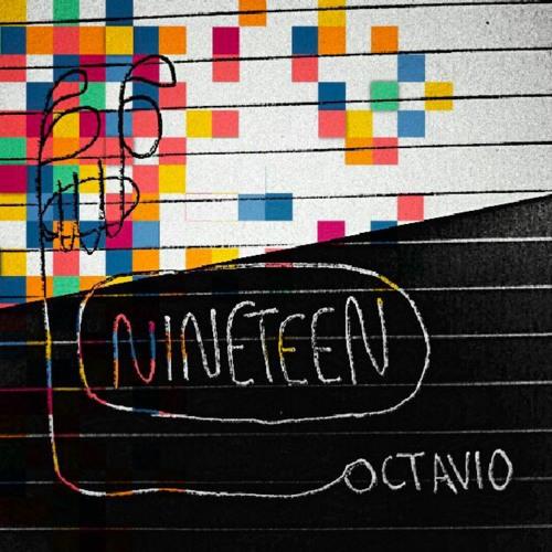 octavio nineteen