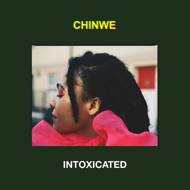 chinwe intoxicated