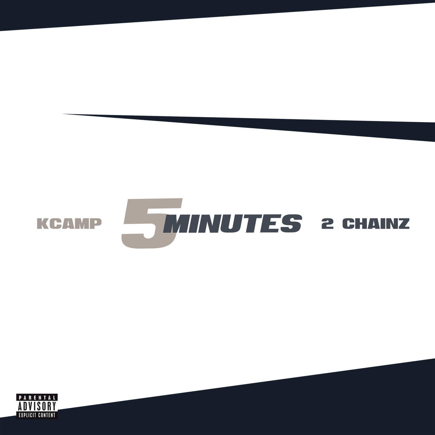 K CAMP 5 minutes