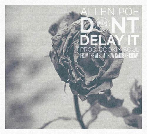 Allen Poe Don't Delay It