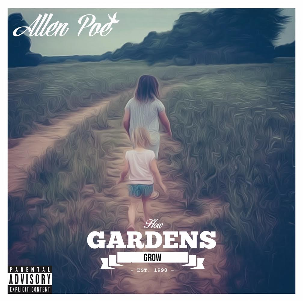 Allen Poe How Gardens Grow
