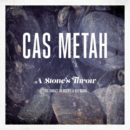 Cas Metah A Stone's Throw