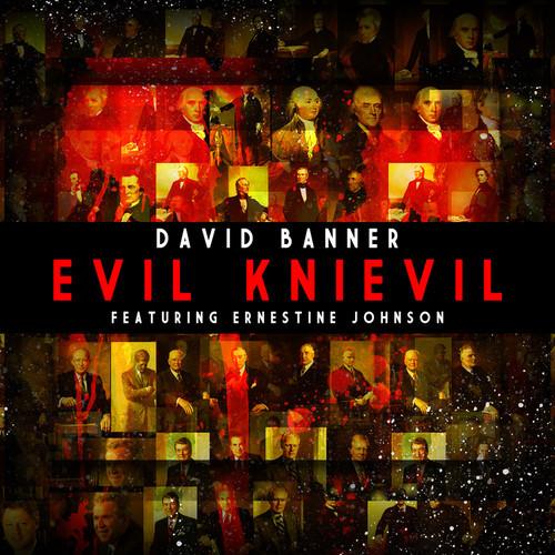 David Banner Evil Knievel