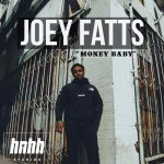 Joey Fatts Money Baby