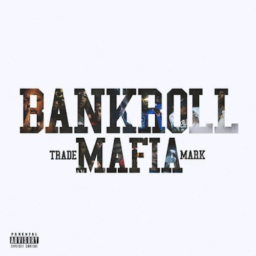bankroll mafia album stream