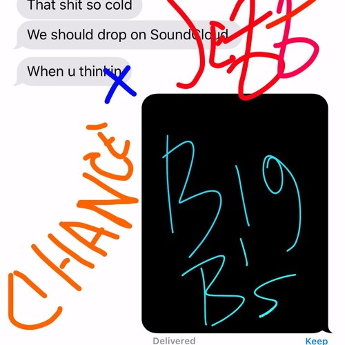 chance the rapper big bs