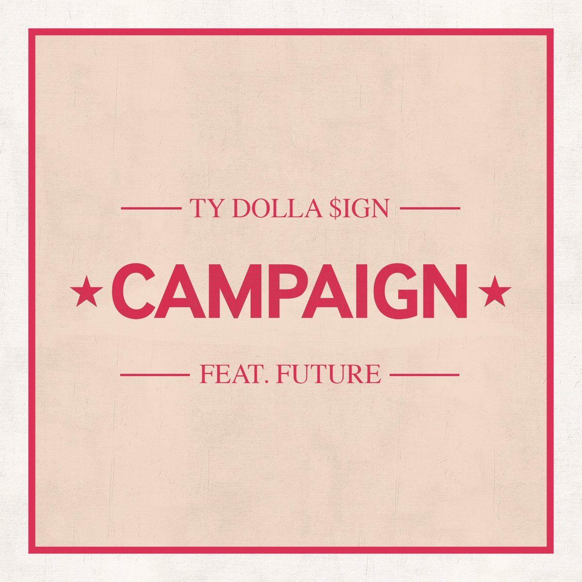 ty dolla sign campaign future