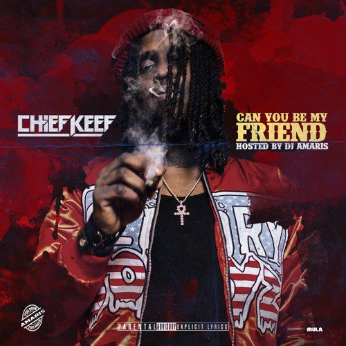 chief keef can you be my friend