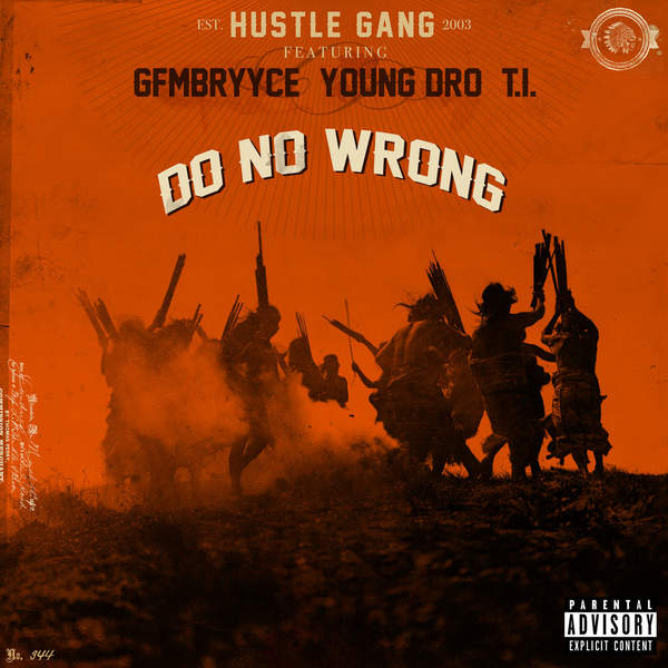hustle gang do no wrong