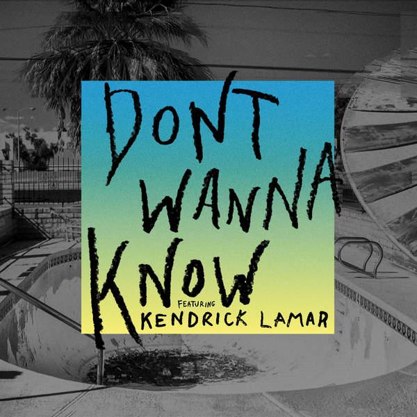 maroon 5 dont wanna know kendrick lamar