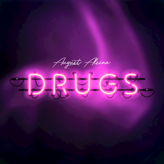 august alsina drugs