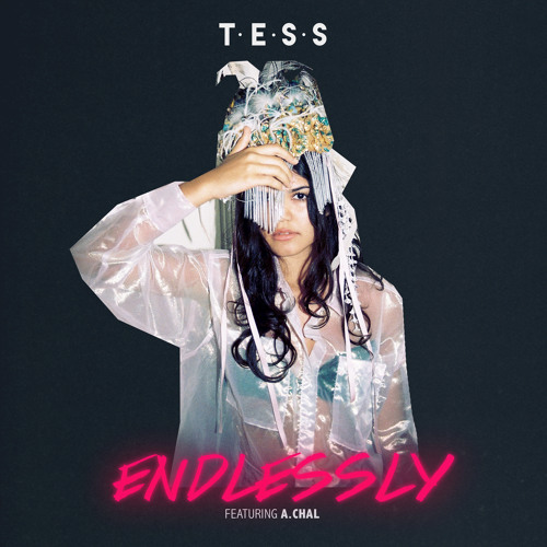 tess endlessly a chal