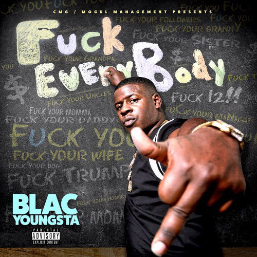 blac youngsta fuck everybody