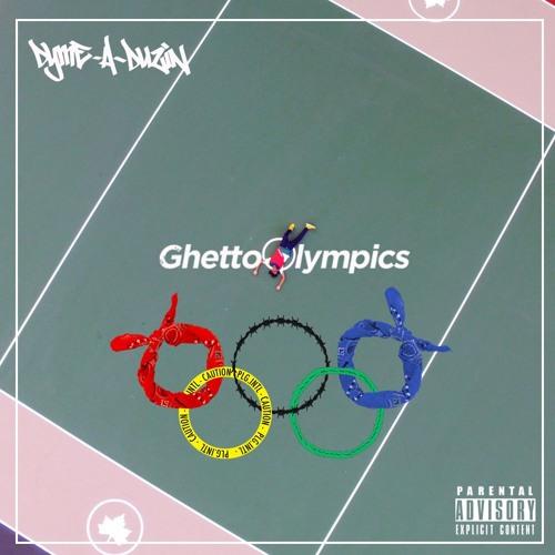 dyme-a-duzin ghetto olympics