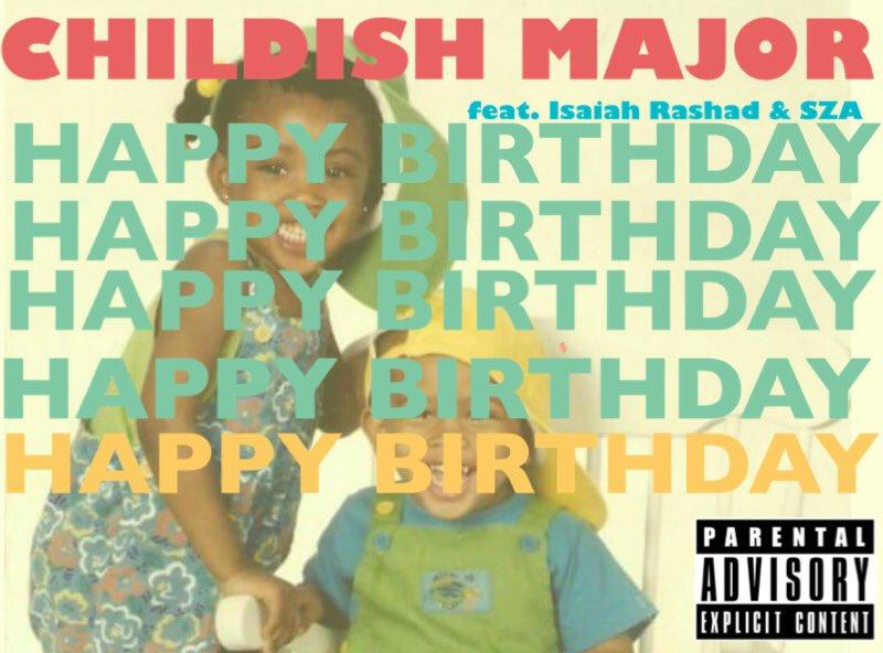 childish major happy birthday