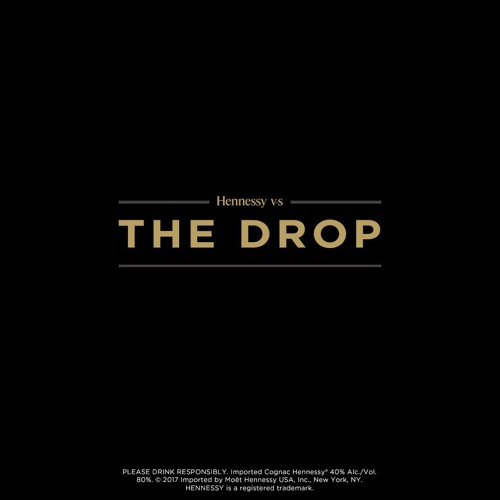 Hennessy the drop