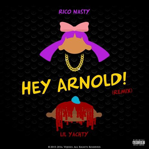 rico nasty hey arnold remix lil yachty