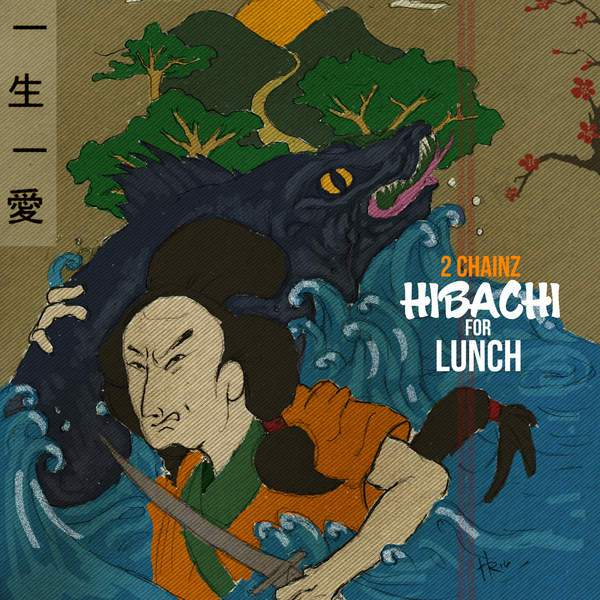 2 chainz hibachi for lunch