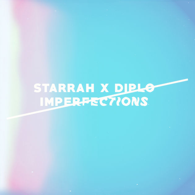 starrah diplo imperfections