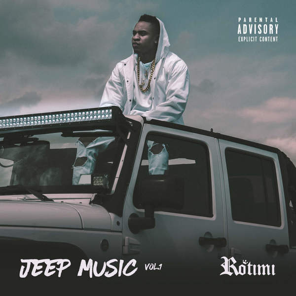 rotimi jeep music vol. 1