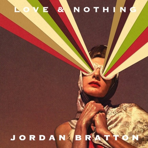 jordan bratton love & nothing