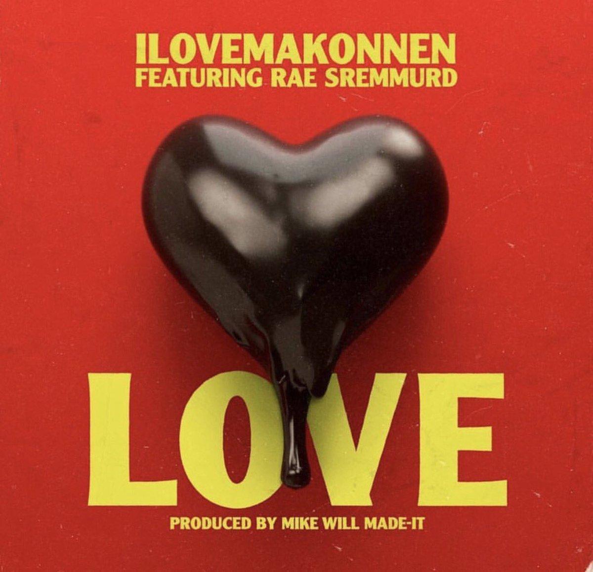 ILOVEMAKONNEN Love