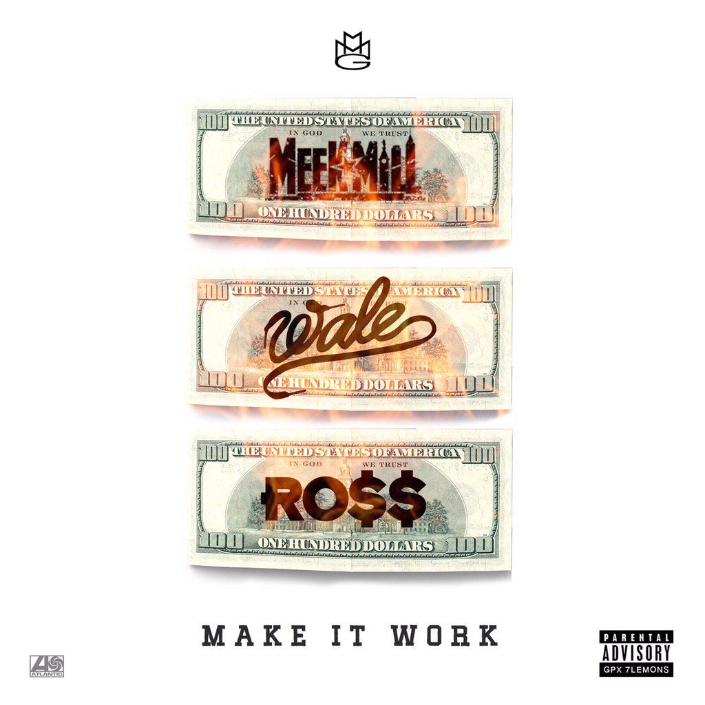 meek mill wale rick ross make it work