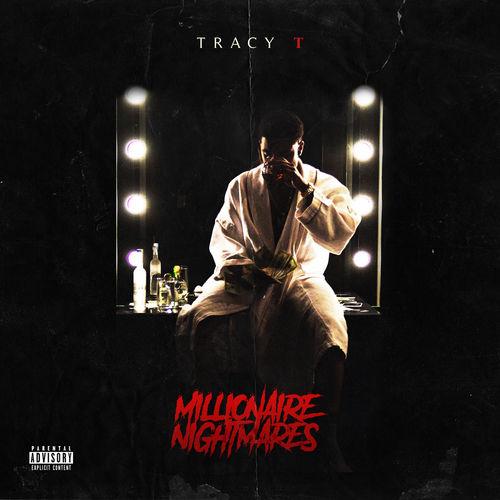 tracy t millionaire nightmares