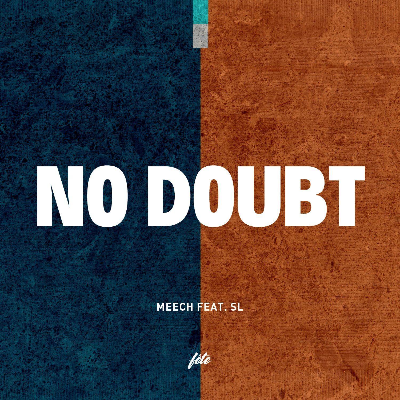 meech no doubt