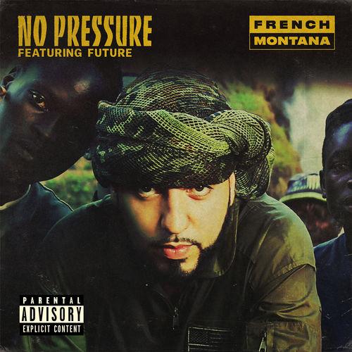 french montana no pressure