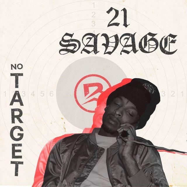 21 savage no target