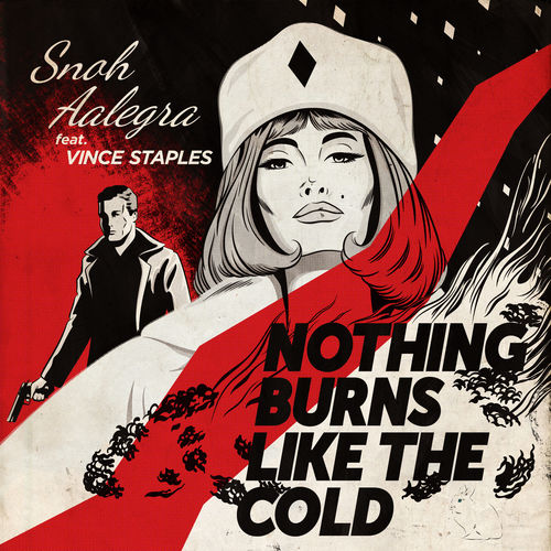 snoh aalegra nothing burns like the cold