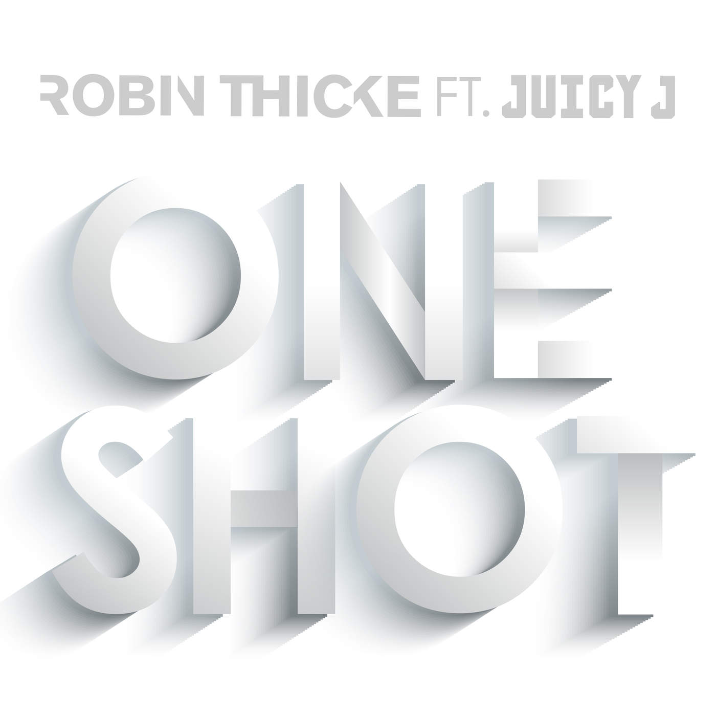 robin thicke one shot