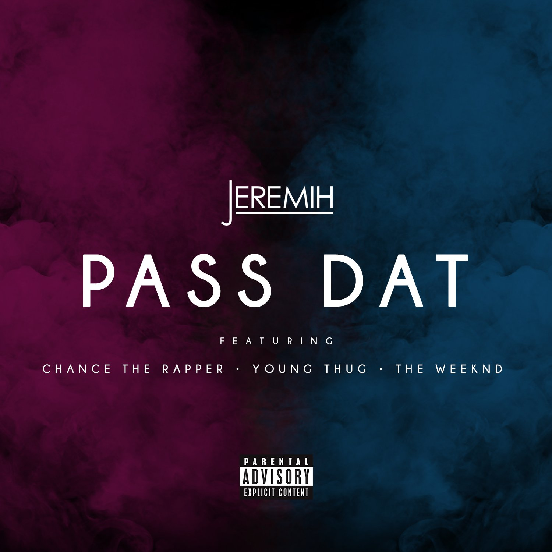 Jeremih Pass Dat Remix Chance The Rapper